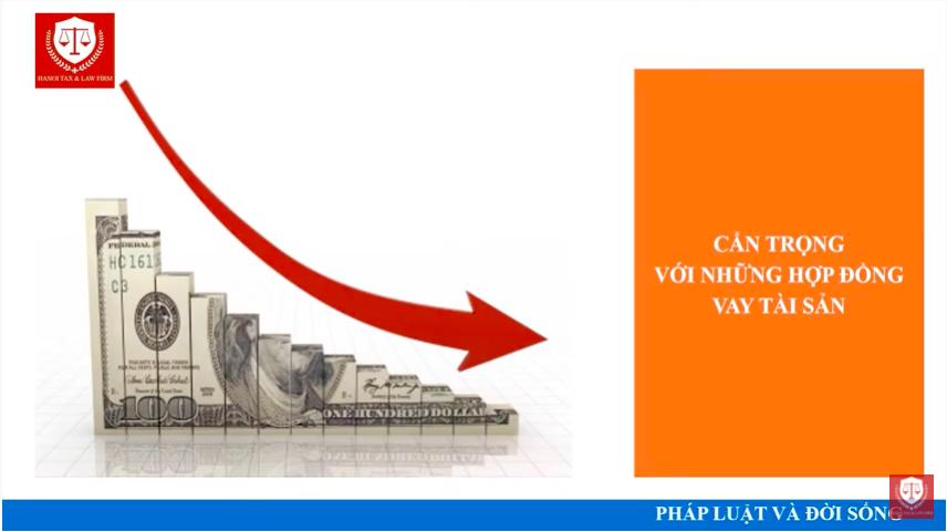 [Hà Nội Luật] Cẩn trọng với hợp đồng vay tài sản