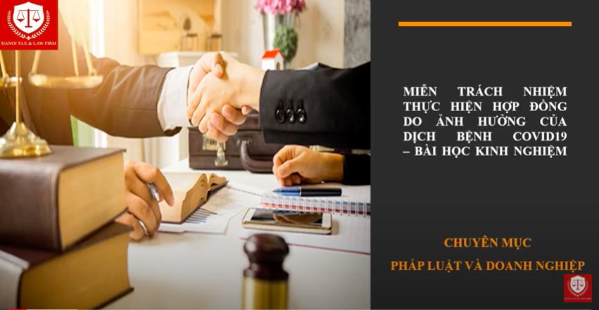 [Hà Nội Luật] Miễn trách nhiệm thực hiện hợp đồng do ảnh hưởng của Covid 19 - Bài học kinh nghiệm.